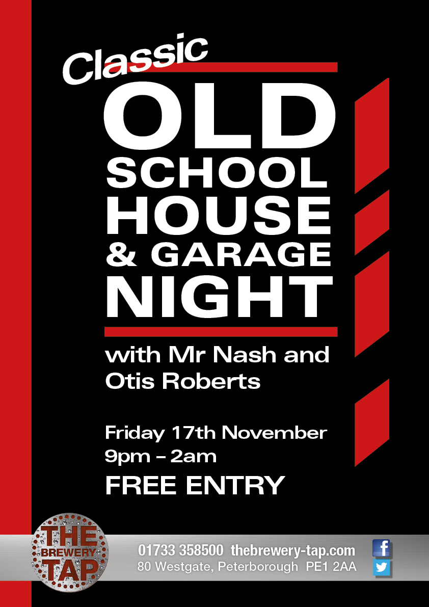 Classic old school house garage night the brewery tap for Old school house tracks